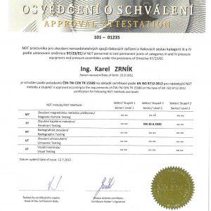 Osvědčení o schválení NDT pracovníka pro zkoušení spojů tlakových zařízení PT2 dle EN ISO 9712:2012