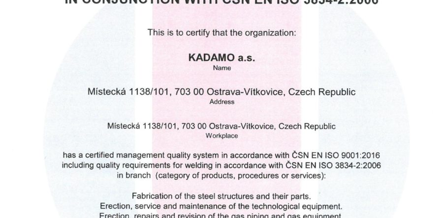 Certificate of the quality management system for welding acc. ČSN EN ISO 3834-2:2006